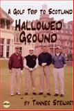 Hallowed Ground, Stewart, Tanner, 1930430760