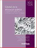 Calidad de la Educación Pública : Evaluación de la Gestión de Los Colegios en Concesión en Bogotá, Sarmiento Gómez, Alfredo, 958710076X