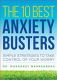 The 10 Best Anxiety Busters 1st Edition