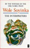 The Interpreters, Soyinka, Wole, 0435900765