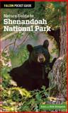Nature Guide to Shenandoah National Park, Ann Simpson and Rob Simpson, 0762770767