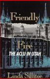 Friendly Fire, Linda Sillitoe, 1560850760