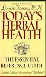 Today's Herbal Health, Louise Tenney, 1885670761