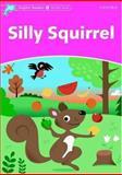 Silly Squirrel, Craig Wright, 019440076X