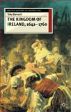 Kingdom of Ireland, 1641-1760, Barnard, Toby, 0333610768