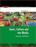 Sport, Culture and the Media : The Unruly Trinity, Rowe, David Charles, 0335210767