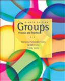 Groups : Process and Practice, Corey, Marianne Schneider and Corey, Gerald, 0495600768