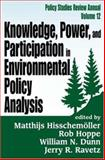 Knowledge, Power, and Participation in Environmental Policy Analysis 9780765800763
