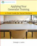 Applying Your Generalist Training, Larkin, Shelagh, 113360076X