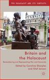 Britain and the Holocaust : Remembering and Representing War and Genocide, , 1137350768