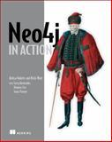 Neo4j in Action, Partner, Jonas and Vukotic, Aleksa, 1617290769