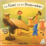 The Elves and the Shoemaker, Alison Edgson, 1846430763