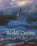 An Introduction to the World's Oceans with Online Learning Center (OLC) Password Card, Sverdrup, Keith A. and Duxbury, Alyn C., 0072930764