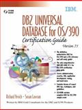 DB2 Universal Database for OS/390 Certification Guide Version 7.1, Yevich, Richard A. and Lawson, Susan, 0130650765