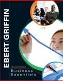 Business Essentials, Ebert, Ronald J. and Griffin, Ricky W., 0136070760