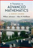 A Transition to Advanced Mathematics : A Survey Course, Johnston, William and McAllister, Alex, 0195310764