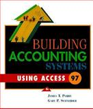 Building Accounting Systems Using Access '97, Perry, James T., 0324000766