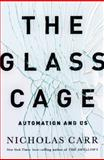 The Glass Cage 1st Edition