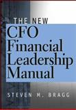 The New CFO Financial Leadership Manual, Bragg, Steven M., 0471210765