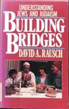 Building Bridges, David Rausch, 0802410766