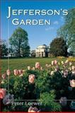 Jefferson's Garden, Peter Loewer, 0811700763