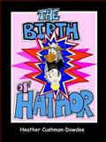 The Birth of Hathor, Heather Cushman-Dowdee, 1411640764