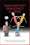 Parliamentary Democracy in Crisis : The Dilemmas, Choices and Future of Parliamentary Government in Canada, , 1442640766