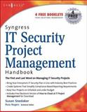 Syngress IT Security Project Management Handbook, Snedaker, Susan, 1597490768