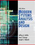 Modern Systems Analysis and Design, Hoffer, Jeffrey A. and George, Joey F., 0132240769