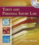Torts and Personal Injury Law, Okrent, Cathy and Buckley, William, 1428320768