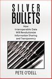 Silver Bullets, Pete O'Dell, 1449040764