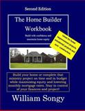 The Home Builder Workbook, William Songy, 1497320763