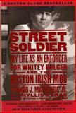 Street Soldier, Edward J. MacKenzie and Phyllis Karas, 1586420763