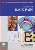 An Atlas of Back Pain, Haldeman, S. D. and Kirkaldy-Willis, W. H., 1842140760