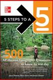 500 AP Human Geography Questions to Know by Test Day, Flowers, Jason and Zavar, Elyse, 0071780769