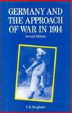 Germany and the Approach of War in 1914, Berghahn, Volker R., 0312100760