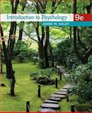 Introduction to Psychology, Kalat, James W., 0495810762
