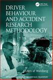 Research Methods and Problems in Traffic Psychology, Wahlberg, Anders A. F., 0754670767