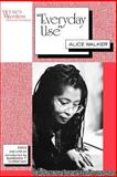 Everyday Use : Alice Walker, Walker, Alice, 0813520762