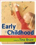 Early Childhood : A Guide for Students, , 1412920760