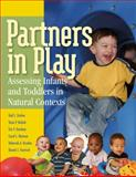 Partners in Play : Assessing Infants and Toddlers in Natural Contexts, Ensher, Gail L. and Bobish, Tasia P., 1418030767