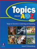 Topics from A to Z, 2, Schoenberg, Irene E., 0131850768