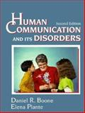 Human Communication and Its Disorders, Boone, Daniel R. and Plante, Elena, 0134440765