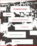 The Manifesta Decade : Debates on Contemporary Art Exhibitions and Biennials in Post-War Europe, , 0262220768