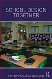 School Design Together, , 0415840767
