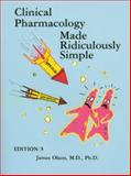 Clinical Pharmacology Made Ridiculously Simple, Olson, James, 0940780763