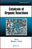 Catalysis of Organic Reactions : Twenty-Second Conference, , 1420070762