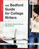 The Bedford Guide for College Writers with Reader, Research Manual, and Handbook, Kennedy, X. J. and Kennedy, Dorothy M., 1457630761