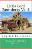 Little Lord Fauntleroy Vol. 3, Frances Hodgson Burnett, 149426076X