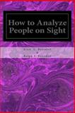 How to Analyze People on Sight, Elsie Benedict and Ralph Benedict, 1495490769